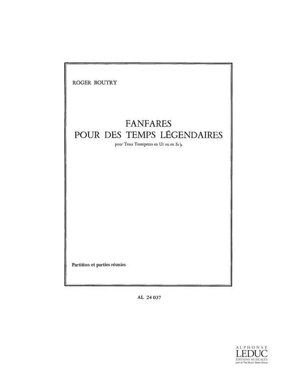Fanfares Pour Des Temps Legendaires 3 Trompettes Ut Ou Sib Ption Et Pties