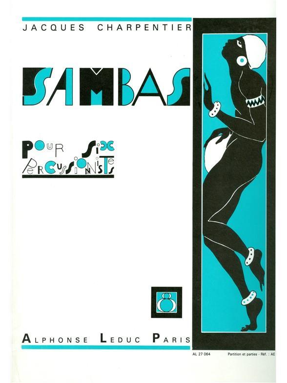 Sambas Pour 6 Percussionnistes Samba N08 Partition Et Parties