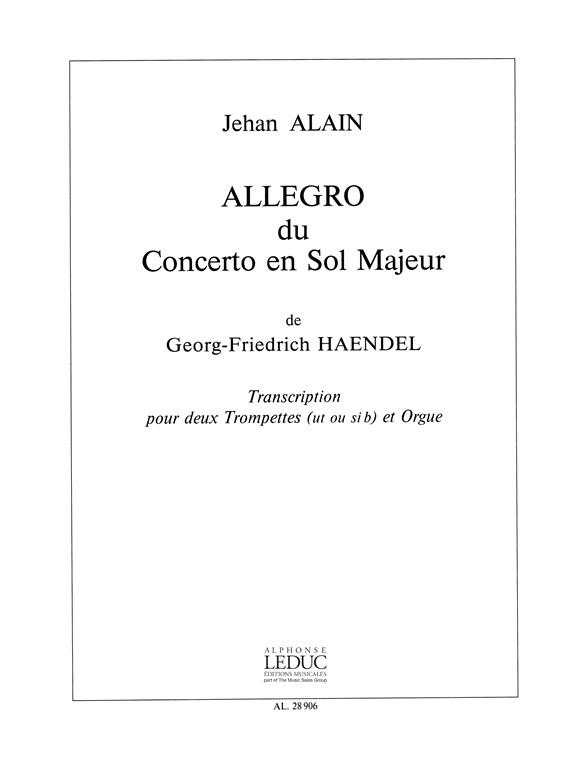 Allegro Du Concerto En Sol Maj De Haendel/2 Trompettes Ut Ou Sib Et Orgue