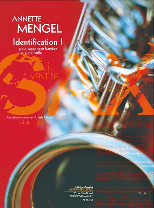 Identification I (11') (9E) (Collection Vent De Sax) Pour Saxophone Baryton Et Violoncelle