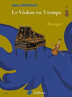 Le Violon En 3 Temps : Baroque