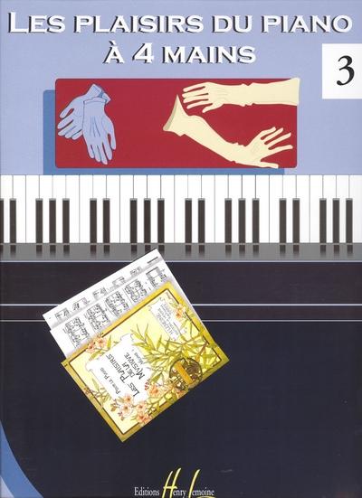 Les Plaisirs Du Piano A 4 Mains Vol.3