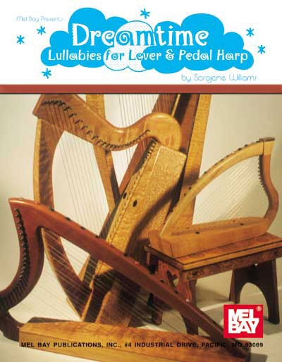 Dreamtime : Lullabies For Lever And Pedal Harp