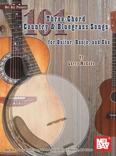 101 Three-Chord Country And Bluegrass Songs
