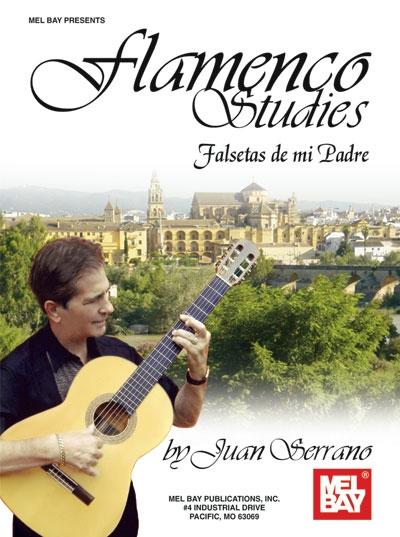 Flamenco Studies : Falsetas De Mi Padre