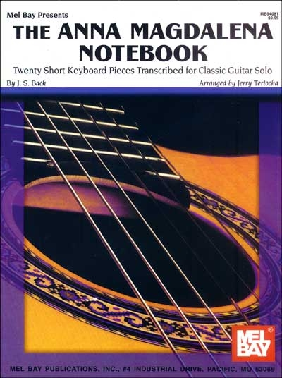 The Anna Magdalena Notebook For Classic Guitar