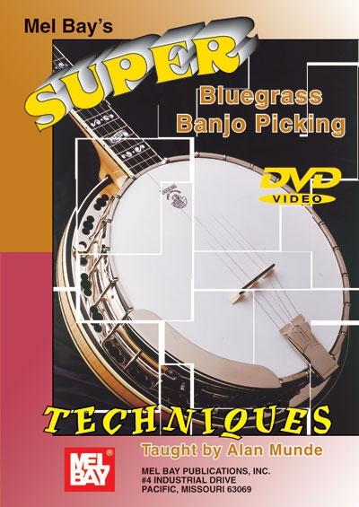Super Bluegrass Banjo Picking Techniques