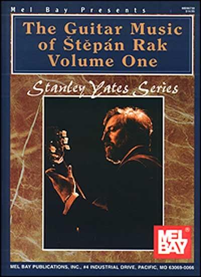 The Guitar Music Of Stepan Rak Vol.One