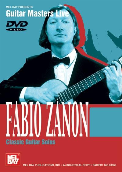 Fabio Zanon - Classic Guitar Solos