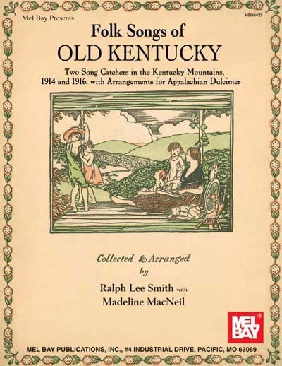 Folk Songs Of Old Kentucky