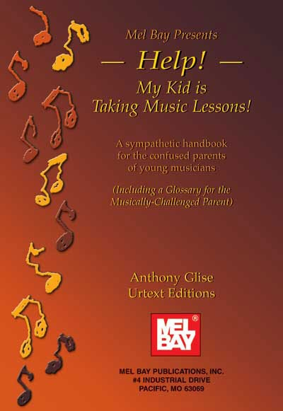 Help! My Kid Is Taking Music Lessons