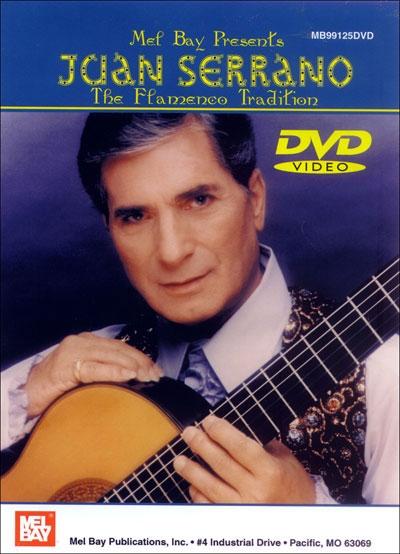 Juan Serrano - The Flamenco Tradition