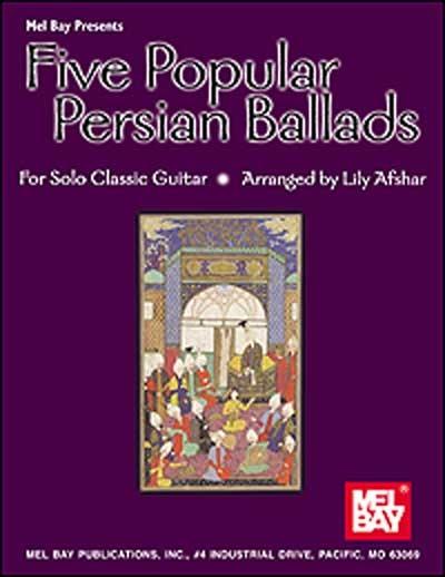 5 Popular Persian Ballads