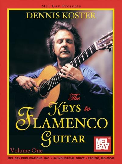 The Keys To Flamenco Guitar, Vol.1