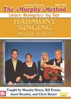The Murphy Method: Harmony Singing Made Easy