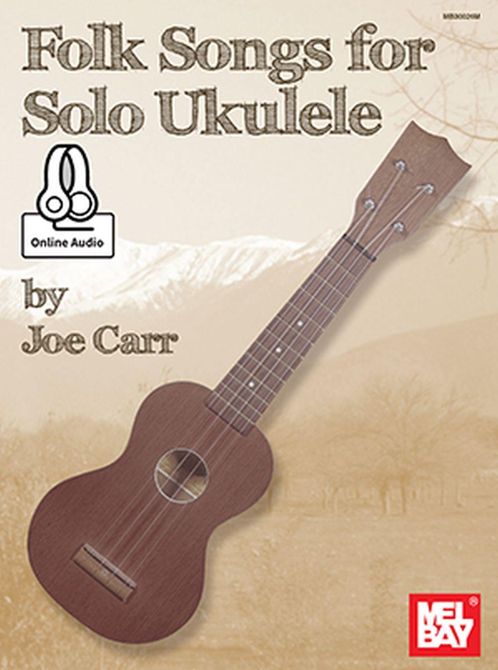 Folk Songs For Solo Ukulele