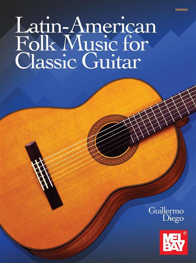 Latin American Folk Music for Classic Guitar