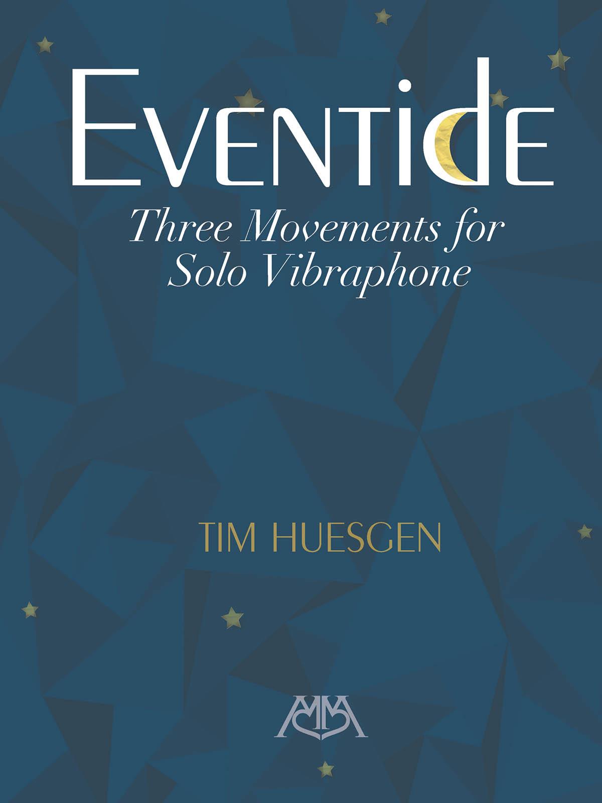 Eventide - Three Movements For Solo Vibraphone