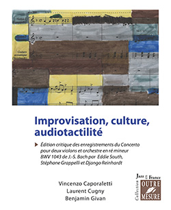 Improvisation, culture, audiotactilité