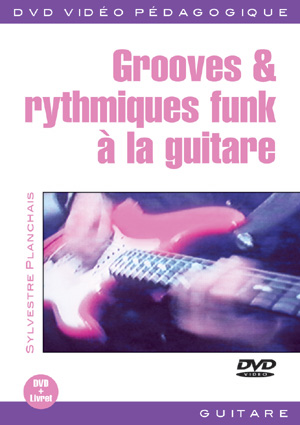 Grooves And Rythmiques Funk A La Guitare