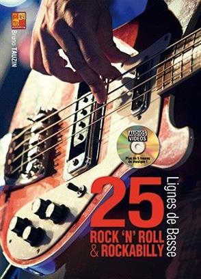 25 lignes de basse rock 'n' roll et rockabilly