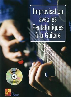 Improvisation Avec Les Pentatoniques A La Guitare