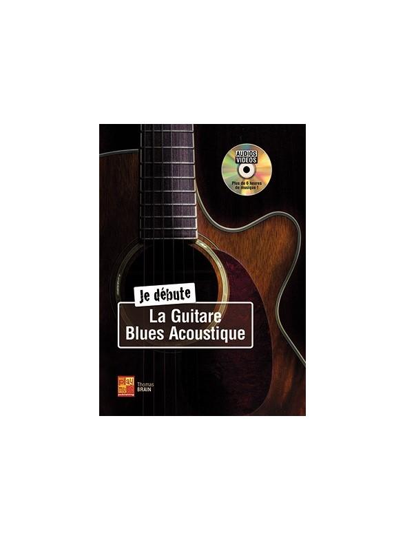 Je Débute La Guitare Blues Acoustique