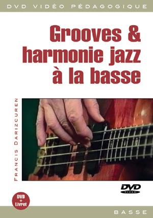 Grooves And Harmonie Jazz A La Basse
