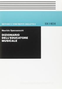 Dizionario Dell'Educatore Musicale
