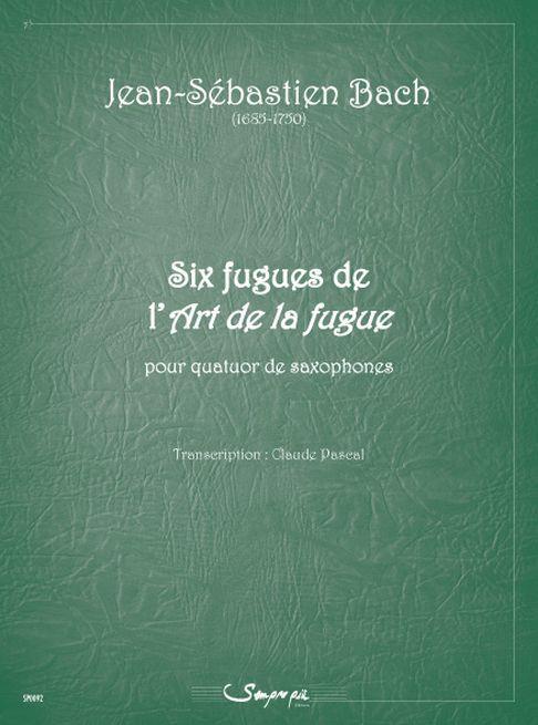 """6 Fugues De """"L'Art De La Fugue"""" (Die Kunst der Fuge)"""