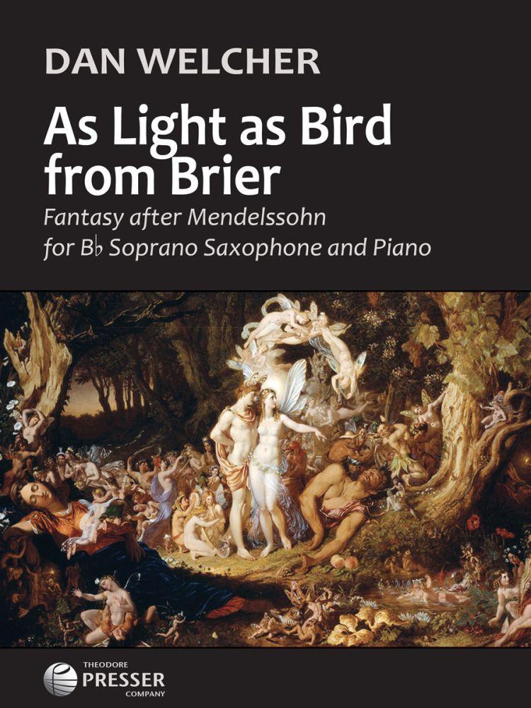 As Light As Bird From Brier