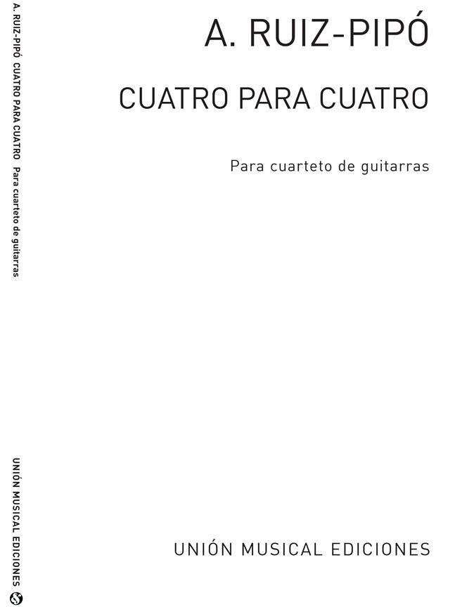 Ruiz Pipo Cuatro Para Cuatro Quartet Guitares