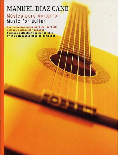 Music For Guitar Manuel Diaz Cano