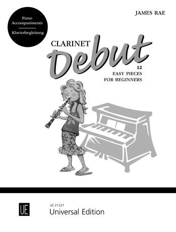 Clarinet Debut: 12 Easy Pieces for Beginners