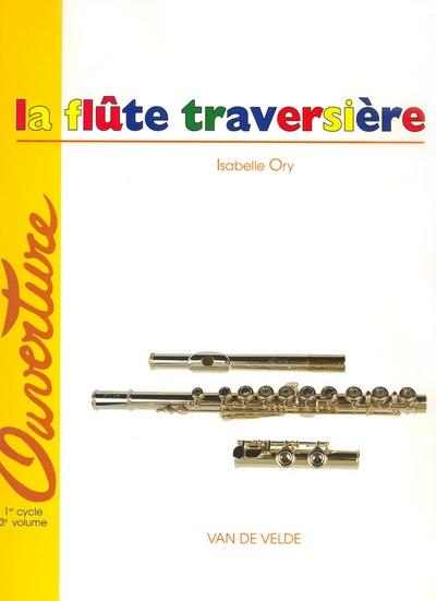 Ory, Isabelle : La Flûte traversière Vol.3