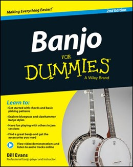 Banjo For Dummies : Second Edition - Book - Online Vidéo And Audio Instruction